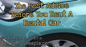 The Best Advice Before You Rent a Rental Car