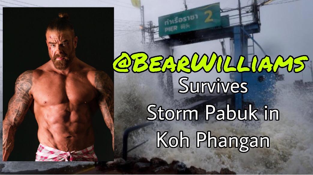 @BearWilliams Survives Storm Pabuk in Koh Phangan, Thailand