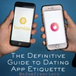 Definitive Dating App Guide