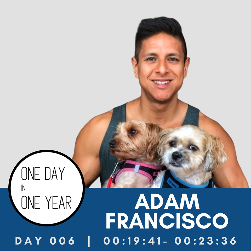 One Day In One Year Podcast Day 6 Adam Francisco